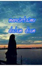 Mencintaimu Dalam Diam by yulierainbow