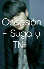 OBSESSION ( Suga y tu ) by Kana12Kawaii