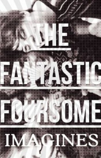 The Fantastic Foursome Imagines