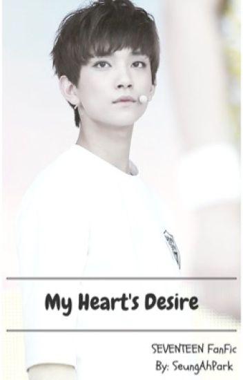 My Heart's Desire∥SEVENTEEN FanFic∥