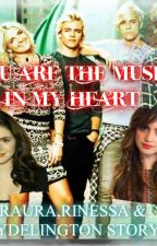 YOU ARE THE MUSIC IN MY HEART(RAURA , RINESSA & RYDELINGTON) by Reagan_Marie_Lynch15