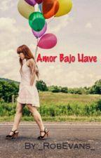 """""""Amor bajo llave"""" by _RobEvans_"""