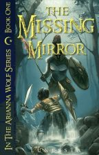 The Missing Mirror -The Arianna Wolf series (a PJO Fanfiction) by Lunessta