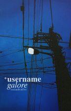 username galore by raindrafts