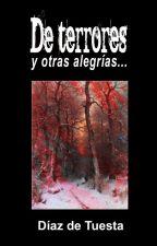 De terrores y otras alegrías by DiazdeTuesta