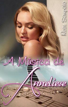 A Música de Anneliese by RoseSampaio
