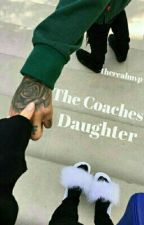The Coaches Daughter by -therealmvp