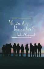 We are One... remember? by IvebeenWonwooed