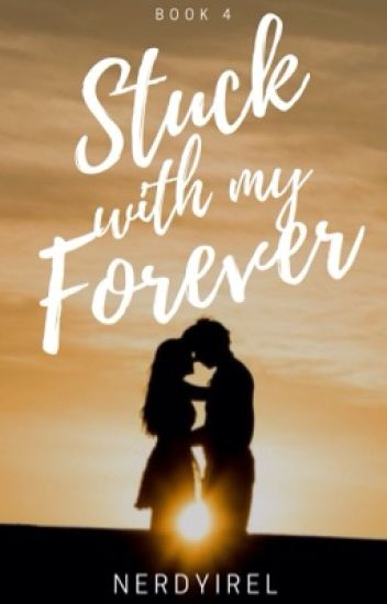 Stuck with my Forever (SITM Book 4)