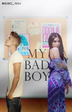 My Bad Boy by gaia_1994