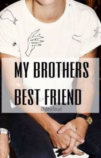 brothers best friend // h.s CZ