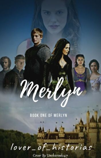 Merlyn - Arthur x Female Merlin [1] - lover_of_historias