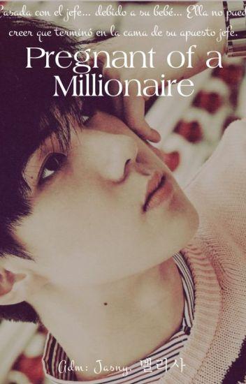 Terminado. Pregnant of a Millionaire [Sehun]
