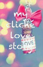 cliche love story by captainpizzaface