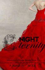 Eternity Night (Wattys 2015) by nysaza