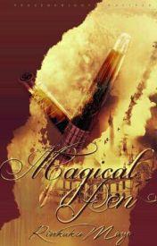 Magical Pen by RinkakuMayo