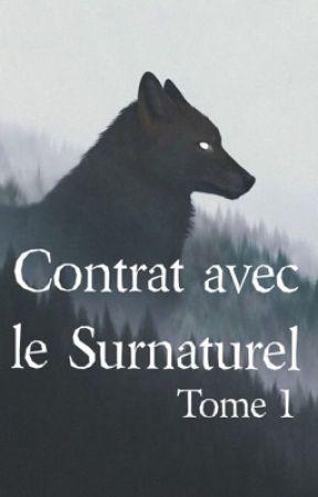 Contrat avec le surnaturel - TOME 1 by Wildnightt