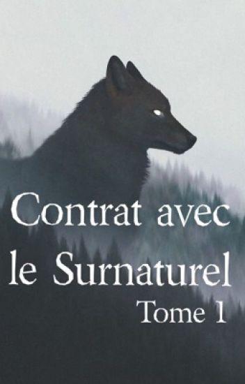 Contrat avec le surnaturel - TOME 1