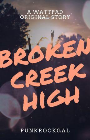 Broken Creek High by PunkRockGal