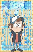 Ask and Dare Dipper Pines! by fallerforlyf