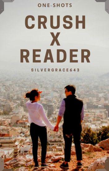 Crush x Reader [One-Shots]