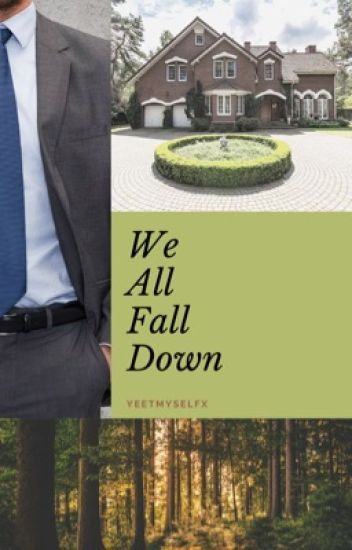 We All Fall Down (BoyxManxMan+)