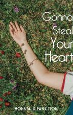 Gonna Steal Your Heart ( Monsta X Fan Fiction )✔ by baezine