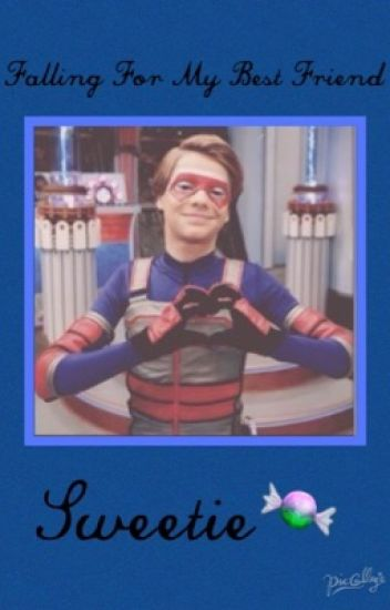 Falling For My Best Friend (A Henry Danger Fan fiction)