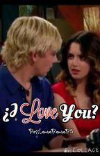¿I Love You? (Auslly) [[Próximamente]] by RossLauraRauraR5