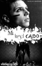 """Mi """"ángel caído""""...(Andy Biersack y tu) by ViluBiersack15"""