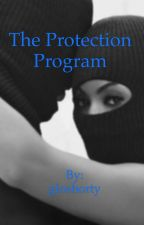 The Protection Program by gloshorty