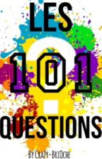 Les 101 Questions by CraZy-BriOche