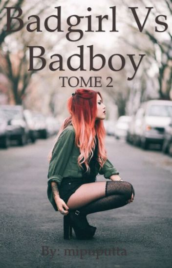 Badgirl vs Badboy TOME 2