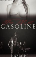 Fire Meet Gasoline [Concluída] by _mariap