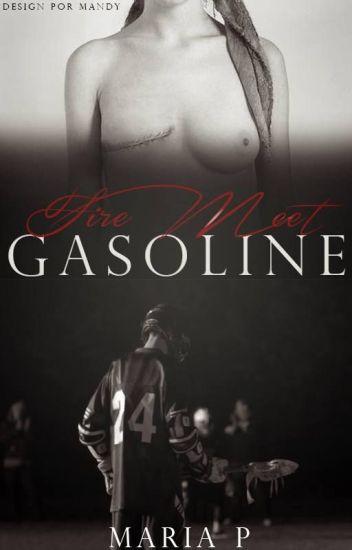 Fire Meet Gasoline [Concluída]