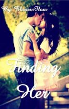 Finding Her by ElectricFlow