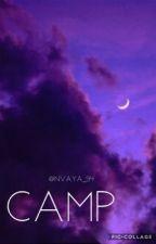 Camp (Cameron Dallas fan fic)  by Nvaya_94