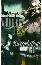 HIATUS// A Journey to Kuroshitsuji World |•Cursed Witch Series•| by MidnightBlack_