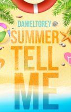 Summer tell me by DanielTGrey