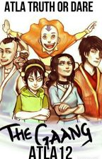 Avatar the Last Airbender Truth or Dare (Wattys2016) by Atla12
