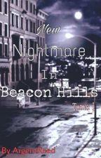 Nouveau cauchemar à Beacon Hills (T.W)  by ArgentReed