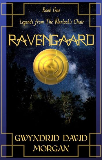 Legends from The Warlock's Chair - Book One - Ravengaard