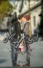Mi Angel~Spamano [IN REVISIONE] by -Kyre-