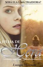 A Filha de Hera by MsAZZON