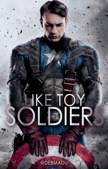 Like Toy Soldiers (Stony) || #Wattys2016