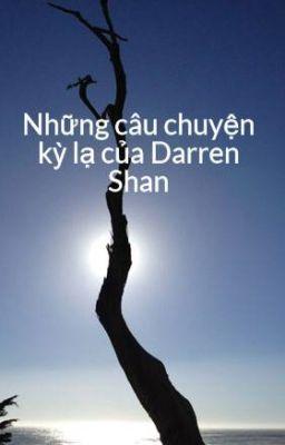 Đọc truyện Những câu chuyện kỳ lạ của Darren Shan (full)