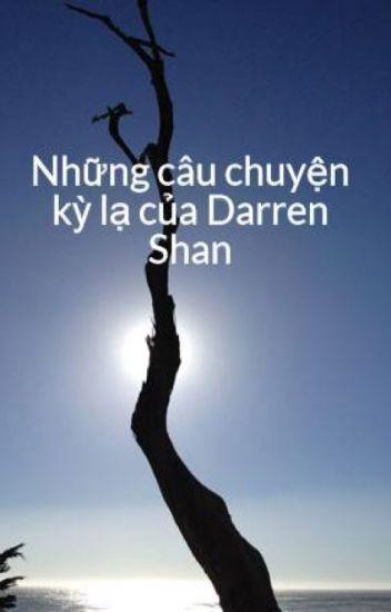 Những câu chuyện kỳ lạ của Darren Shan (full)