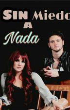 Sin Miedo a Nada (Vondy) by WishMarb