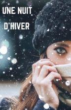 Une nuit d'hiver by dreamanonymous