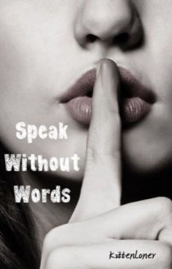Speak Without Words (Lesbian Story)